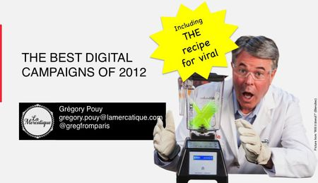 Best digital campaigns of 2012 gregory Pouy